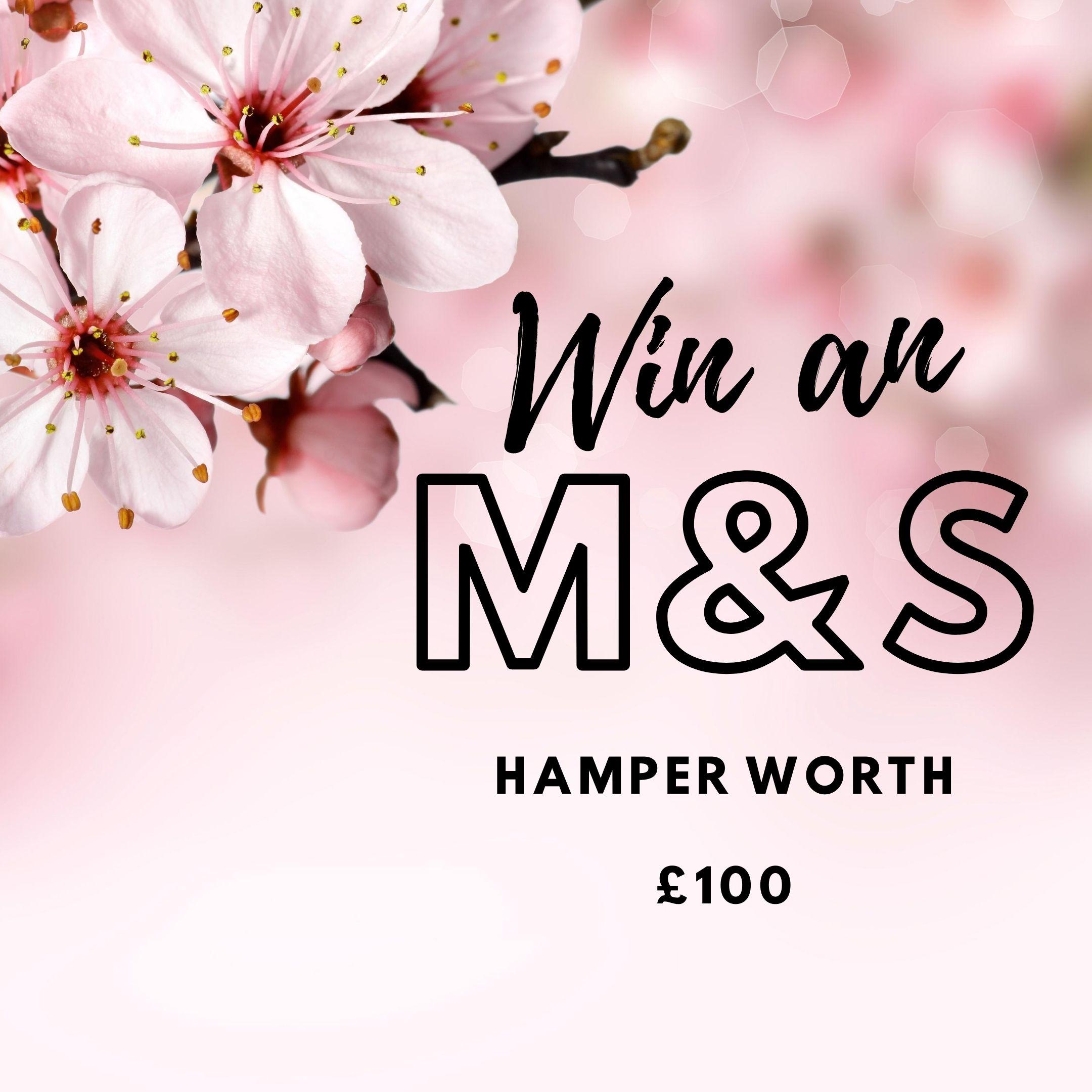 Win an M&S Hamper