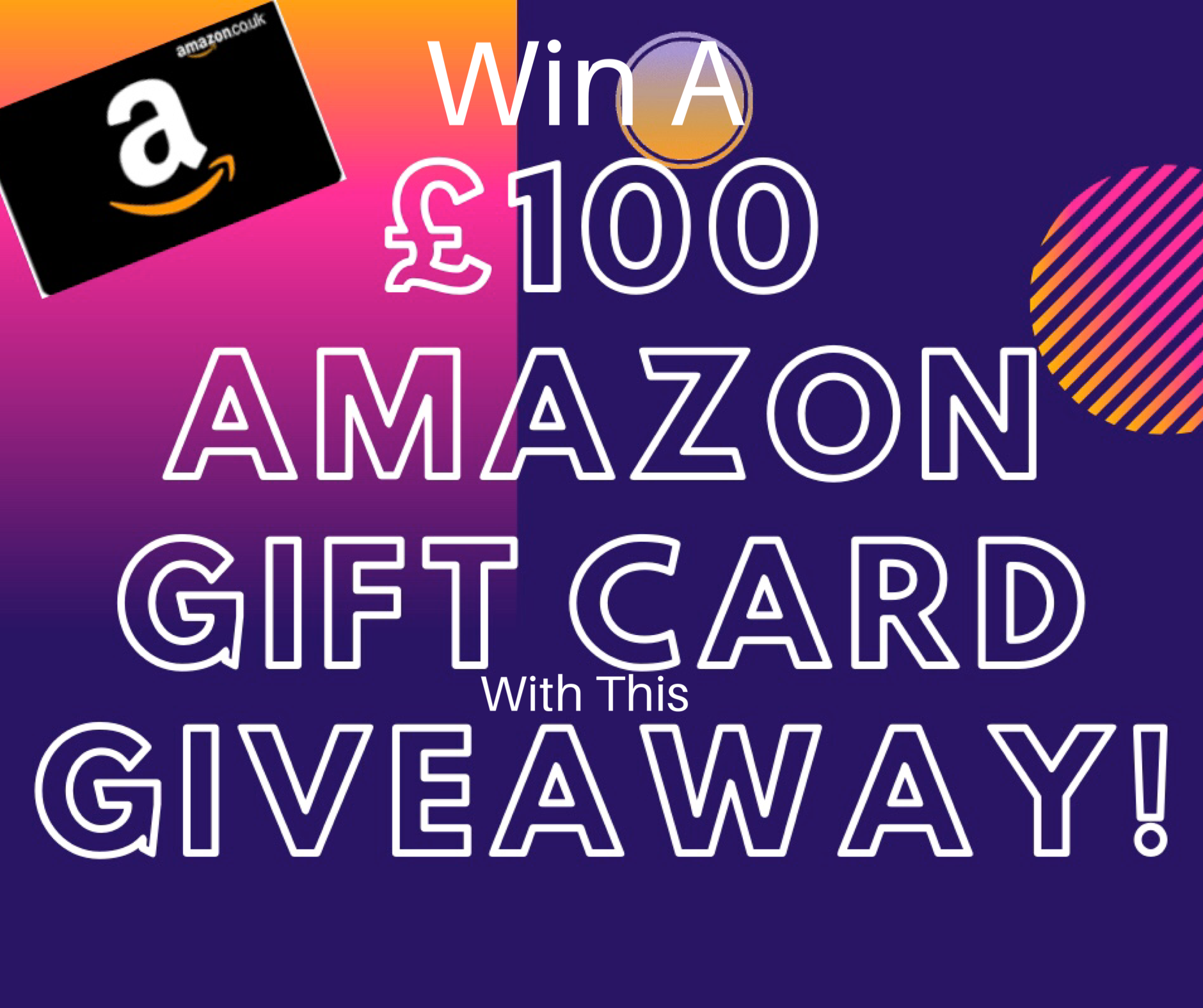 Win a 100 pounds Amazon Gift Card